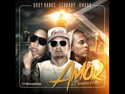 0 1961 - Ecuaboy Ft. Amaro y Baby Ranks – Amor a Primera Vista (Video Lyrics)