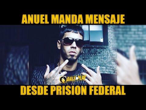 0 2238 - Anuel AA Manda mensaje desde la Prision Federal
