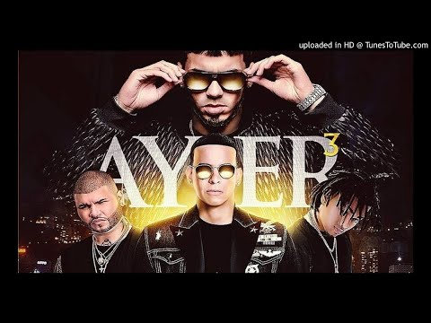 0 225 - Anuel AA Ft. Daddy Yankee, Ozuna y Farruko – Ayer 3 (Preview)