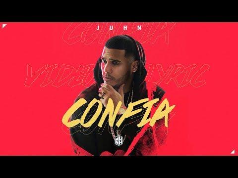 0 2425 - Juhn – Confia (Video Lyric)