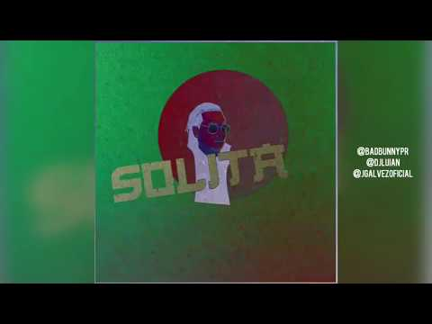 0 2450 - Bad Bunny Ft. Ozuna, Almighty Y Wisin – Solita (Preview)