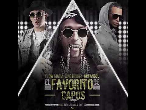 0 311 - Bad Bunny Ft. Arcángel y Flow Mafia – El Favorito De Capos (Preview)