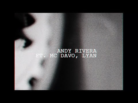 0 353 - Andy Rivera Ft. Lyan Y MC Davo – Tiempo (Video Lyric)