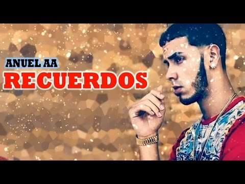 0 430 - Anuel AA - Recuerdos (Video Liryc)
