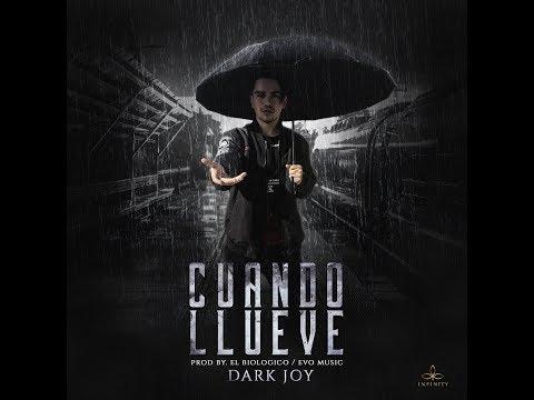 0 472 - Dark Joy – Cuando Llueve