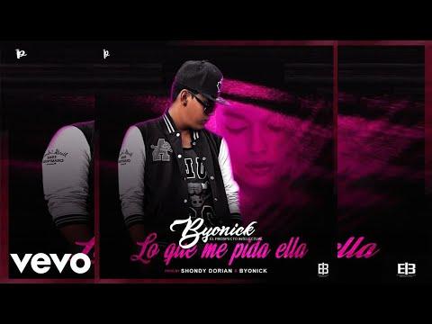 0 498 - Byonick - Lo Que Me Pide Ella (Audio/Cover) (Estreno)