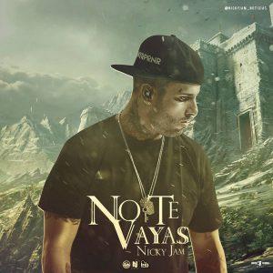 06IbPEp - NickyJam-NoTeVayas