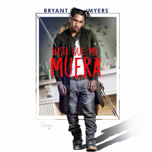 0PtjGHo - Bryant Myers - Hasta Que Me Muera
