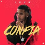 Juhn – Confia (Video Lyric)
