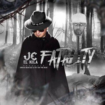 JC El Kila – Fatality (RIP El Sica)