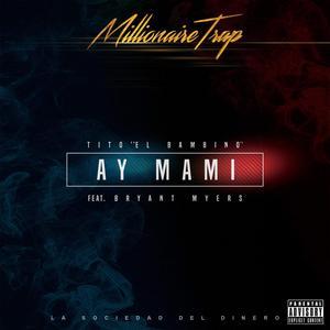 26JwQMb - Tito El Bambino Ft Bryant Myers - Ay Mami