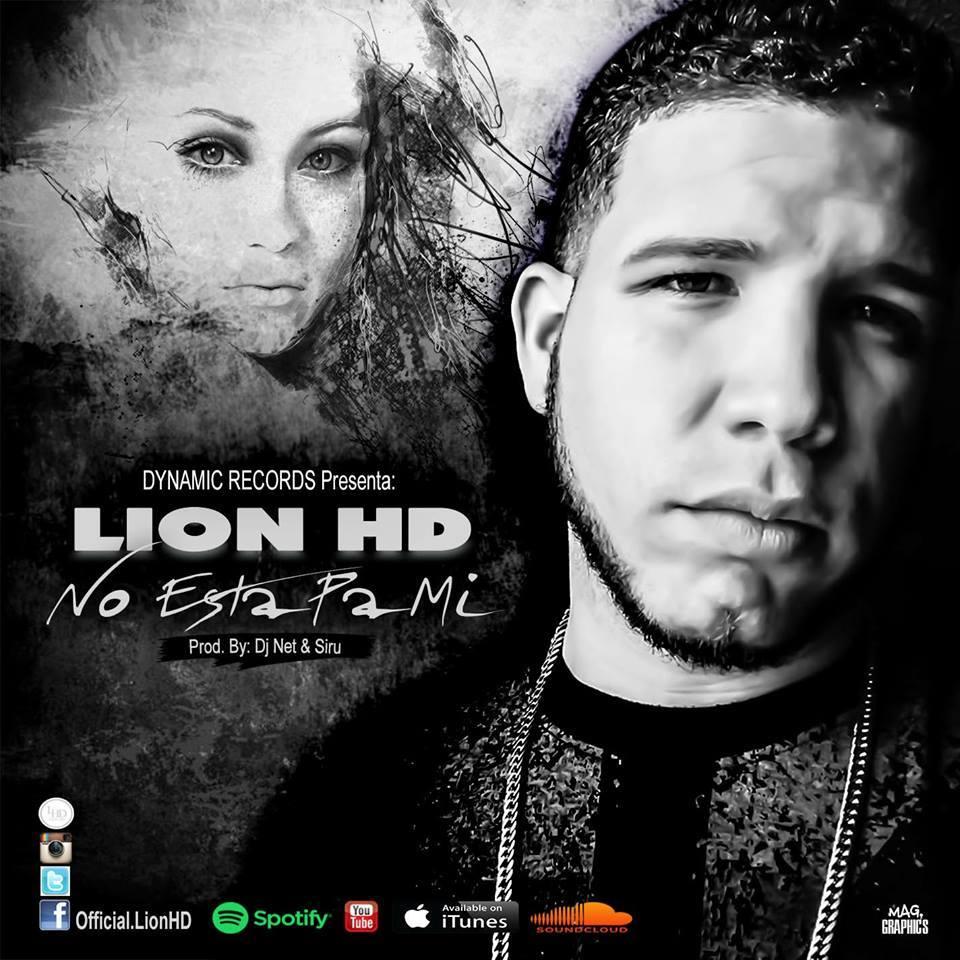 27497573 10155377274990914 7664511 n - LionHD - No Esta Pa Mi (Prod. By Siru & Dj Net)