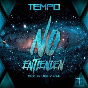 2CyynlT - Tempo - No Entienden