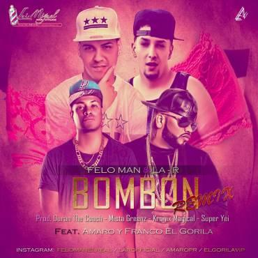 """2mfls5k - Feloman & La R junto a Amaro y Franco El Gorila en """"Bombon Remix"""" este sábado"""