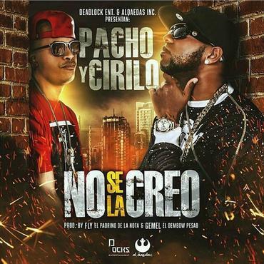 2rn5vte - Pacho & Cirilo - No Se La Creo
