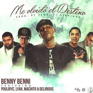 4C0Jhiz - Benny Benni Ft. Pouliryc, Lyan, Machito & Delirious - Me Olvido El Destino