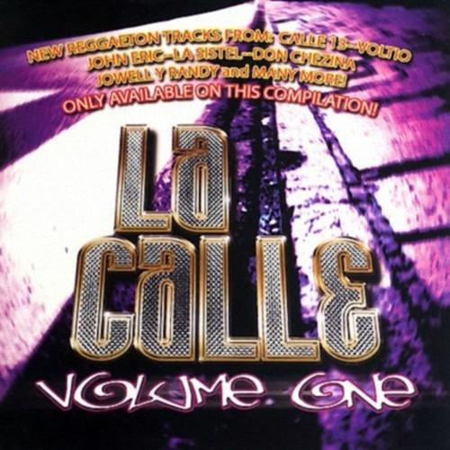 4bk2jcbbt038 - La Calle Volume One (2006)