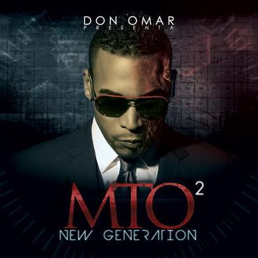 4pUdWZO - Don Omar Presenta: MTO 2 - New Generation (2012)
