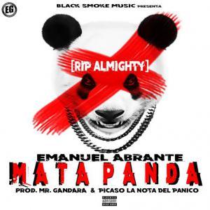 574b46de13935 - Emanuel Abrante – Mata Panda (RIP Almighty)