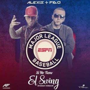 5753685a969ed - Alexis & Fido – Si No Tiene El Swing (Spanish Version)
