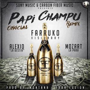5795502663b5f - Farruko Ft. Mozart La Para Y Alexio 'La Bestia' - Papi Champú (Official Remix)
