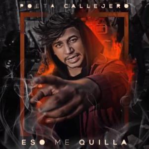 5799869146f31 - Poeta Callejero - Eso Me Quilla