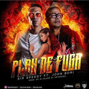 57b0bcb60a798 - Sir Speedy Ft. John Bori - Plan De Fuga