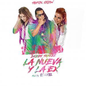57db7498a0909 - Daddy Yankee – La Nueva Y La Ex (Tropical Remix) [feat. DJ Kadel] – Single iTunes Plus AAC M4A 2016