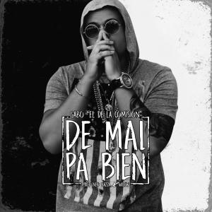 57f450ad57e72 - Gabo el de la Comision – De Mal Pa Bien – Single iTunes Plus AAC M4A 2016
