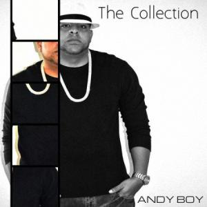 5829536d78ce9 - Andy Boy – The Collection (2016)