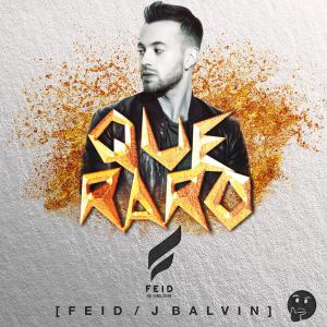 582e7e226f52b - Feid & J Balvin – Que Raro – Single iTunes Plus AAC M4A 2016