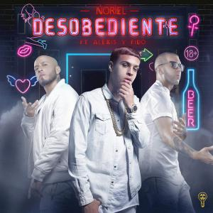 58b83e4405769 - Noriel – Desobediente (feat. Alexis Y Fido) – Single iTunes Plus AAC M4A 2017