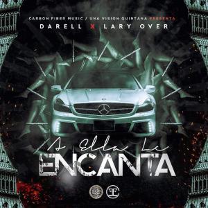 58b8416130fdc - Lary Over – A Ella le Encanta (feat. Darell) – Single iTunes Plus AAC M4A 2017