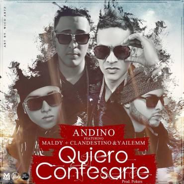 5RdTlsg - Andino Ft. Maldy, Clandestino & Yailemm - Quiero Confesarte (iTunes)