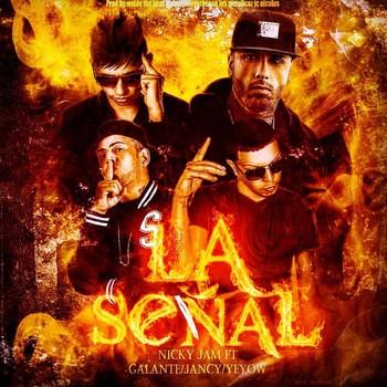 5b6ibtu7mdxm - Jancy Ft. Nicky Jam,Galante El Emperador & Yeyow El Mas Violento - La Señal (Original)