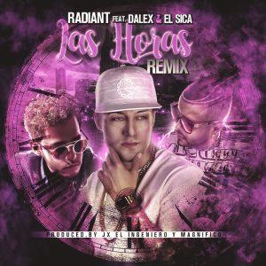 6bfW9km - Radiant Ft. Dalex Y El Sica - Las Horas (Official Remix)