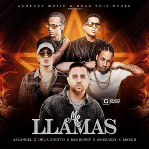 7NLRZXp - Mark B Ft Arcangel, De La Ghetto, Bad Bunny & El Nene La Amenaza - Me Llamas