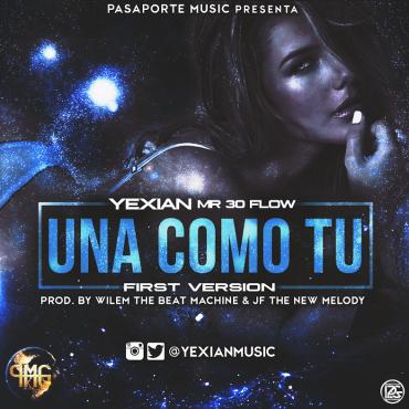 7RF10sH - Yexian - Una Como Ti (Firts Version)