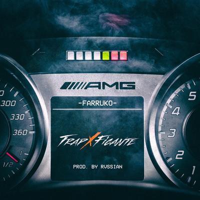 7m4k1UD - Farruko - AMG (TrapXFicante)