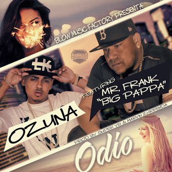 7o8vy14q35y0 - Mr. Frank (Big Pappa) Ft. Ozuna - Odio