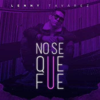 83cvxw832ldq - Lenny Tavarez - No Se Que Fue