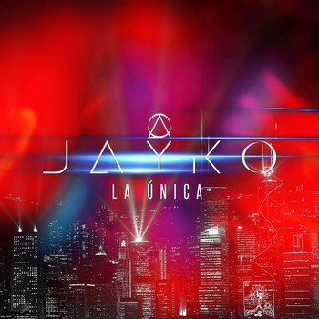 8c7ahcy6g0kc - Jayko - La Unica