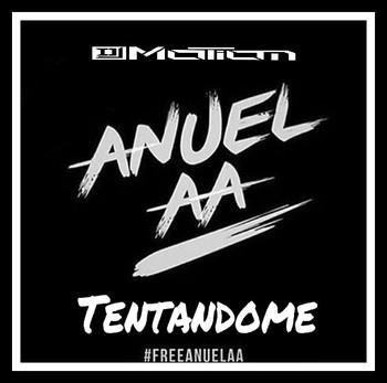 8ir49fkb572r - Anuel AA – Tentándome (Prod. By DJ Motion)