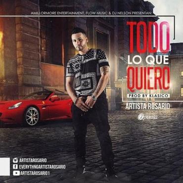9epr6Hp - Artista Rosario - Todo Lo Que Quiero