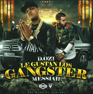 9pFW9Bt - D.OZi Ft. Messiah - Le Gustan Los Gangster