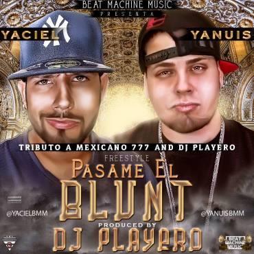 ABzMnK1 - Yaciel Y Yanuis - Pasame El Blunt (Tributo A Mexicano 777 Y DJ Playero) (Prod. Dj Playero)