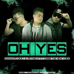 BMRDedM - Diamante Okey Y Pryns HT Ft Criss The New Voice - Oh Yes