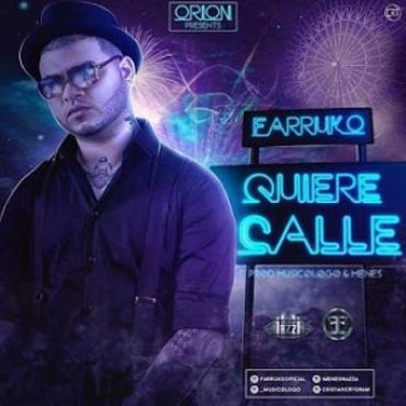Bmp9CI4 - Farruko - Quiere Calle (Orion)
