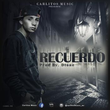 CAGhA5O - Cover: Carlitos Music - Recuerdo (Prod. By D-Tone)