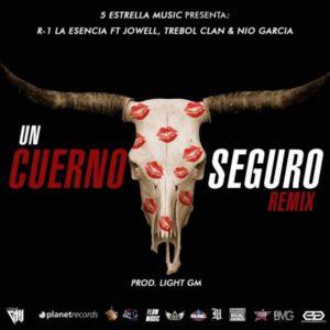 CaCgRbO - R-1 La Esencia Ft. Jowell, Nio Garcia, Trebol Clan, Jay Maly, Jaycob Duque – Un Cuerno Seguro (Official Video)
